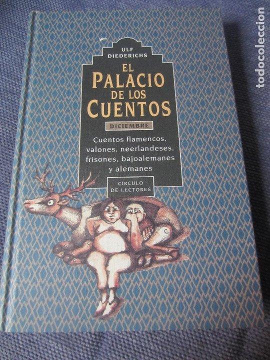 EL PALACIO DE LOS CUENTOS- DICIEMBRE- CIRCULO DE LECTORES (Libros de Segunda Mano - Literatura Infantil y Juvenil - Cuentos)