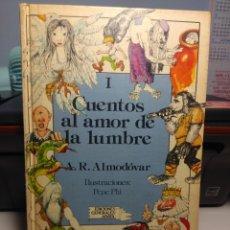 Libros de segunda mano: CUENTOS AL AMOR DE LA LUMBRE - 50 CUENTOS DE A. R. ALMODOVAR. Lote 180122247