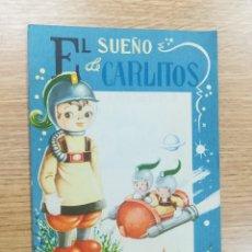 Libros de segunda mano: EL SUEÑO DE CARLITOS (COLECCION GOLONDRINA #4). Lote 180192690