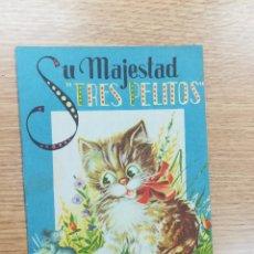 Libros de segunda mano: SU MAJESTAD TRES PELITOS (COLECCION GOLONDRINA #8). Lote 180192772