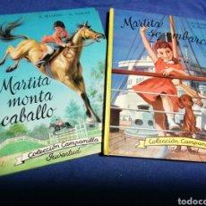 Libros de segunda mano: MARTITA MONTA A CABALLO +MARTITA SE EMBARCA. COLECCIÓN CAPANILLA. Lote 180271592