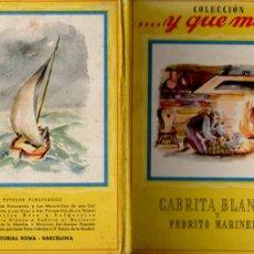 Libros de segunda mano: CABRITA BLANCA Y PEDRITO MARINERO (Y QUÉ MÁS ROMA). Lote 181207918