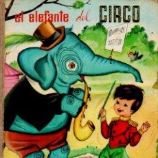 Libros de segunda mano: EL ELEFANTE DEL CIRCO (ARCO IRIS FHER, 1964) ILUSTRADO POR SABATÉS. Lote 181208562