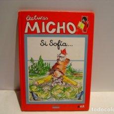 Libros de segunda mano: SI SOFIA... - LECTURAS MICHO - BRUÑO 1991. Lote 181211353