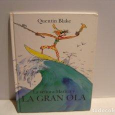 Libros de segunda mano: LA SEÑORA MARINA Y LA GRAN OLA - QUENTIN BLAKE - CIRCULO DE LECTORES 1997. Lote 181212871