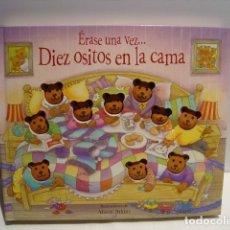 Libros de segunda mano: ERASE UNA VEZ... DIEZ OSITOS EN LA CAMA - ALISON ATKINS - EDICIONES B 2008 - CON POP UP. Lote 181215708