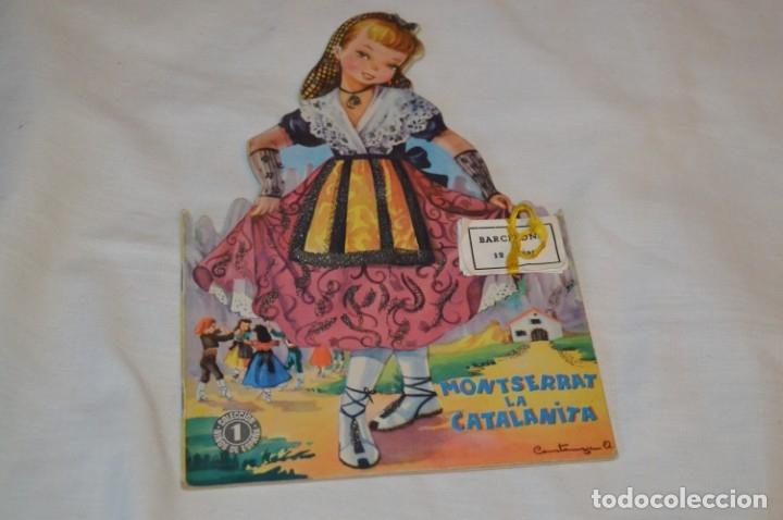 Libros de segunda mano: Troquelado MONTSERRAT LA CATALANITA - Colección NIÑOS de ESPAÑA - Editorial MATEU Años 50/60 ¡Mira! - Foto 2 - 181327987
