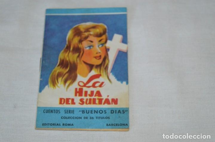 Libros de segunda mano: Cuentos serie BUENOS DÍAS - Lote 17 cuentos variados / Editorial ROMA - Años 50/60 ¡Mira! - Foto 10 - 181337901