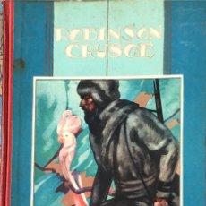 Libros de segunda mano: ROBINSÓN CRUSOE. EDITORIAL CALLEJA.. Lote 181439298