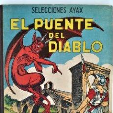 Libros de segunda mano: LIBRO, EL PUENTE DEL DIABLO,RIO LLOBREGAT,AÑO 1951 Y12 LEYENDAS HISTORICAS ESPAÑOLAS,CUENTO INFANTIL. Lote 181494036
