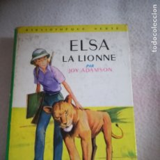 Libros de segunda mano: ELSA LA LIONNE POR JAY ADAMSON. BIBLIOTHEQUE VERTE. 1962. ED. HACHETTE. VER ILUSTRACIONES. FRANCES. Lote 181525997
