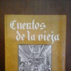 Libros de segunda mano: CUENTOS DE LA VIEJA. Lote 181558655