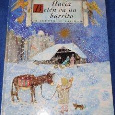 Libros de segunda mano: HACIA BELÉN VA UN BURRITO - CUENTO DE NAVIDAD - BRIAN WILDSMITH (1989). Lote 181619843