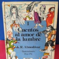 Libros de segunda mano: CUENTOS AL AMOR DE LA LUMBRE / TOMO 1 / ALMODÓVAR & PLA / A ANAYA, 1983. Lote 181902722