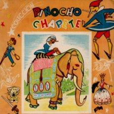 Libros de segunda mano: PINOCHO Y CHAPETE - PINOCHO EN LA INDIA (GAHE, 1960) . Lote 182054993