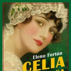Libros de segunda mano: CELIA SE CASA. ELENA FORTÚN. NUEVO. Lote 182202775