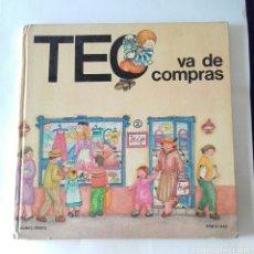 Libros de segunda mano: TEO VA DE COMPRAS.. Lote 182233818