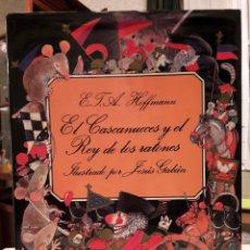 Libros de segunda mano: E.T.A. HOFFMAN - EL CASCANUECES Y EL REY DE LOS RATONES. Lote 182425597