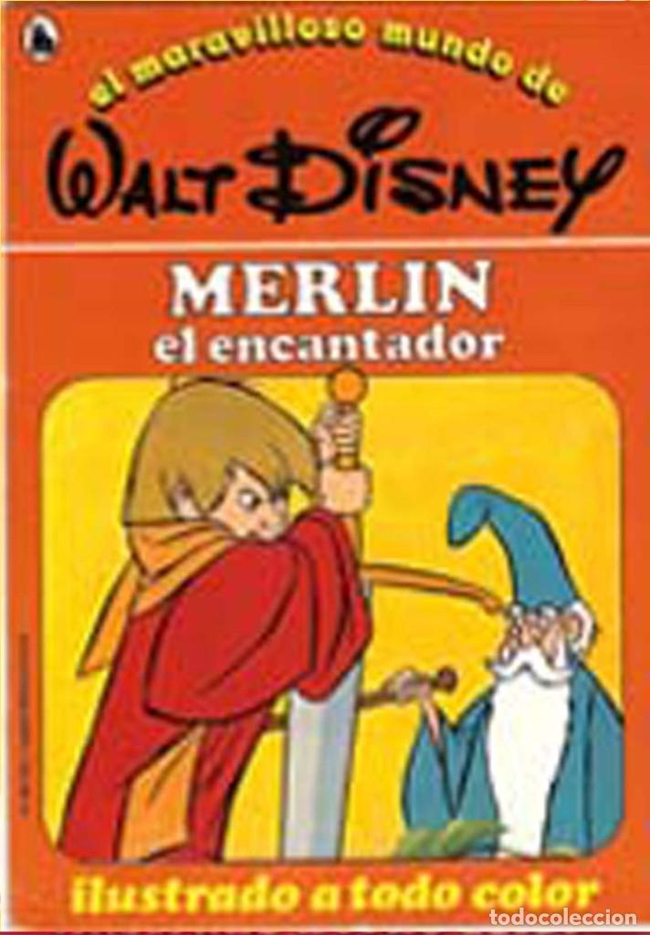 MERLÍN EL ENCANTADOR Nº12 COLECCIÓN, EL MARAVILLOSO MUNDO DE WALT DISNEY BRUGUERA CUENTO 1986 (Libros de Segunda Mano - Literatura Infantil y Juvenil - Cuentos)