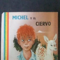 Libros de segunda mano: MICHEL Y EL CIERVO-COLECCIÓN LA VUELTA AL MUNDO-AYMÁ-AUTOR-JEAN LAZARE-DIBUJOS-GOURLIER-1961. Lote 182511402