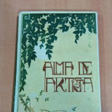 Libros de segunda mano: ALMA DE ARTISTA. J M FOLCH Y TORRES. Lote 182703182