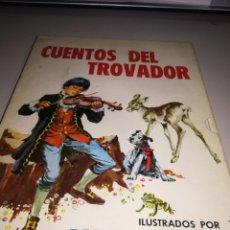 Libros de segunda mano: CUENTOS DEL TROVADOR ILUSTRADOS POR RAFAEL CORTIELLA, TORAY 1973 - CON SU CAJA REF. GAR 189. Lote 182743671