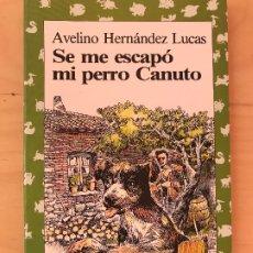 Libros de segunda mano: SE ME ESCAPO MI PERRO CANUTO. Lote 182755435
