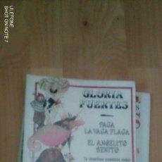 Libros de segunda mano: LOTE 2 LIBROS CUENTOS GLORIA FUERTES: PACA LA VACA FLACA Y OS CUENTA CUENTOS. Lote 182757400