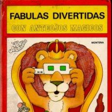 Libros de segunda mano: FABULAS DIVERTIDAS CON ANTEOJOS MÁGICOS MONTENA 1980 - POP UP. Lote 182774175