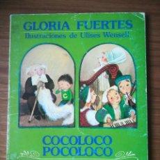 Libros de segunda mano: COCOLOCO POCOLOCO / PRINCESAS TRAVIESAS DE GLORIA FUERTES 1985. Lote 183403662