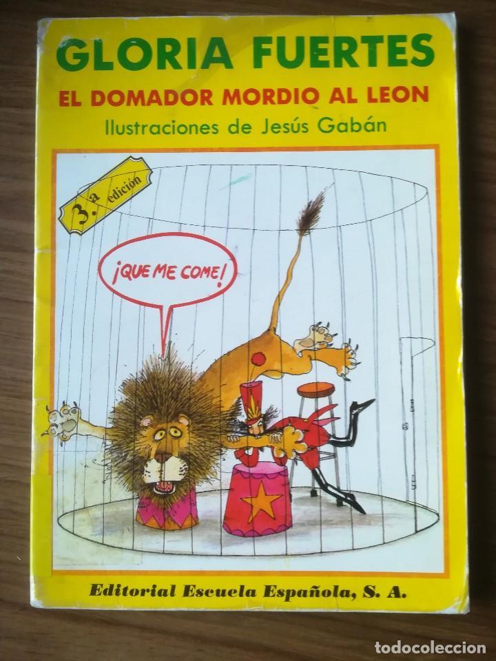 EL DOMADOR MORDIO AL LEON DE GLORIA FUERTES 1986 (Libros de Segunda Mano - Literatura Infantil y Juvenil - Cuentos)