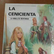 Libros de segunda mano: LA CENICIENTA MAS LA ARDILLITA MENTIROSA EDT. VASCO-AMERICANA S.A.. Lote 183421468