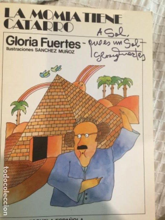 Libros de segunda mano: Gloria Fuertes Firmado y dedicado La momia tiene catarro - Foto 2 - 183438852
