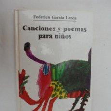 Libros de segunda mano: CANCIONES Y POEMAS PARA NIÑOS , FEDERICO GARCIA LORCA , BIBLIOTECA JUVENIL EDITORIAL LABOR, 1ª EDIC. Lote 183565611
