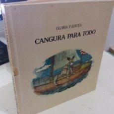 Libros de segunda mano: CANGURA PARA TODOS - FUERTES, GLORIA / ILUSTRACIONES MARCEL. Lote 183852657