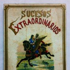 Libros de segunda mano: SUCESOS EXTRAORDINARIOS. SATURNINO CALLEJA. LIBRO DE CUENTOS ILUSTRADOS. . Lote 183884390
