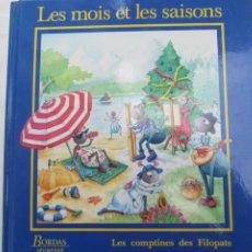 Libri di seconda mano: LES MOIS ET LES SAISONS , LES COMPTINES DES FILOPATS , EN FRANCES . Lote 183995646