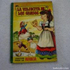 Libros de segunda mano: COLECCIÓN PARA LA INFANCIA. LA VIEJECITA DE LOS GANSOS - BRUGUERA - 1959 - 1.ª EDICION. Lote 184033053