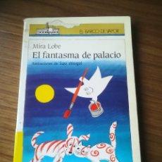 Libros de segunda mano: EL FANTASMA DE PALACIO EL BARCO DE VAPOR Nº 47 1987 PRIMEROS LECTORES. Lote 184114171