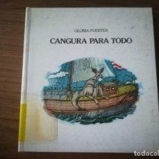 Libros de segunda mano: CANGURA PARA TODO GLORIA FUERTES LUMEN 1982. Lote 184287355