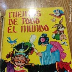 Libros de segunda mano: CUENTOS DE TODO EL MUNDO. Lote 184296205