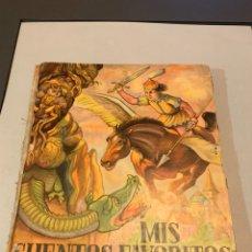 Libros de segunda mano: MIS CUENTOS FAVORITOS. EDITORIAL SIGMAR. 1951. PRECIOSAS ILUSTRACIONES, INTERIOR BUEN ESTADO. Lote 185905087