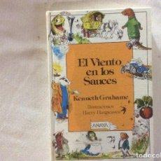 Libros de segunda mano: EL VIENTO EN LOS SAUCES.KENNETH GRAHAME.ILUSTRACIONES HARRY HARGREAVES.1ª EDIC.LAURIN 1983.-ANAYA. Lote 186183538