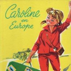 Libros de segunda mano: PIERRE PROBST : CAROLINE EN EUROPE (HACHETTE, 1965) GRAN FORMATO. Lote 187002706