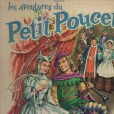 Libros de segunda mano: LES AVENTURES DU PETIT POUCET (MONDIALES DEL DUCA, 1962) PULGARCITO - GRAN FORMATO. Lote 187013683