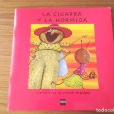 Libros de segunda mano: LA CIGARRA Y LA HORMIGA EDITORIAL SM 2013. Lote 187090381