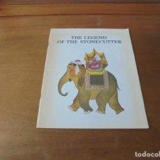 Libros de segunda mano: CUENTO DE 1970 (TEXTO EN INGLÉS): THE LEGEND OF THE STONECUTTER. Lote 187178536