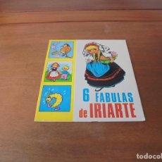Libros de segunda mano: CUENTO DE 1969: 6 FÁBULAS DE IRIARTE. ILUSTRACIONES DE MARÍA PASCUAL. EDICIONES TORAY.. Lote 187184555