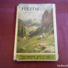 Libros de segunda mano: HEIDI/JUANA SPYRI/EDIT.JUVENTUD,1941,4ª EDICION. Lote 187205041