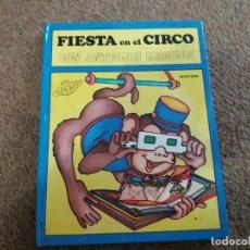 Libros de segunda mano: LIBRO POP UP. FIESTA EN EL CIRCO. MONTENA. 1980. CON ANTEOJOS MÁGICOS. DIFÍCIL.. Lote 187302470